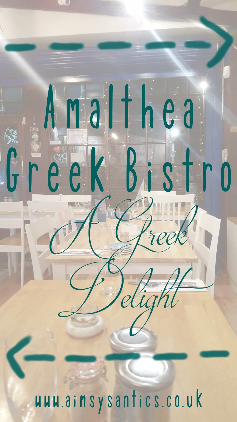 "Image of Amalthea restaurant inside (faded) with text overlay ""Amalthea Greek Bistro: A Greek Delight""."