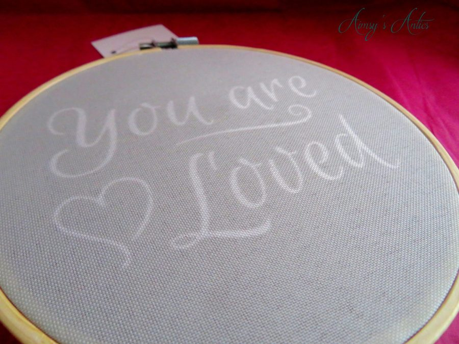 """Embroidery hoop with """"You are Loved"""" etched on it"""