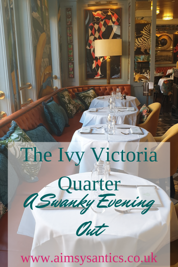 The Ivy Victoria Quarter - A Swanky Evening Out - www.aimsysantics.co.uk