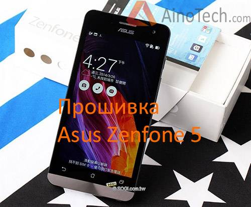 Как прошить Asus Zenfone 5 (A500CG, A501CG, A500KL), root, cwm/twrp