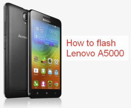 How to flash lenovo a5000