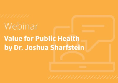ADT Data: Value for Public Health by Dr. Joshua Sharfstein, former Maryland Secretary of Health