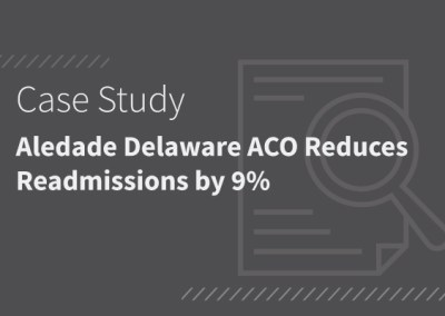 Aledade Delaware ACO reduces readmissions by 9% [PDF]