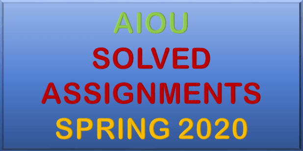 AIOU Assignments SPRING 2020 Solved New Updated