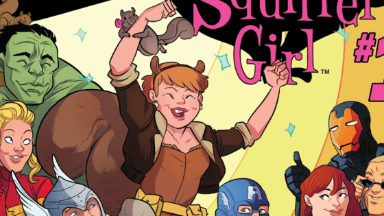 Is It Good? The Unbeatable Squirrel Girl #1 Review