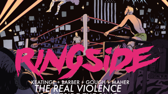 On November 2, Image Comics will release Ringside, a pro wrestling themed comic from writer Joe Keatinge (Shutter) and newcomer artist Nick Barber. Being huge fans of the worlds of both comics and pro wrestling, we were excited to get the scoop from both of them about what to expect.