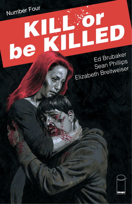 Kill or Be Killed #4 Review