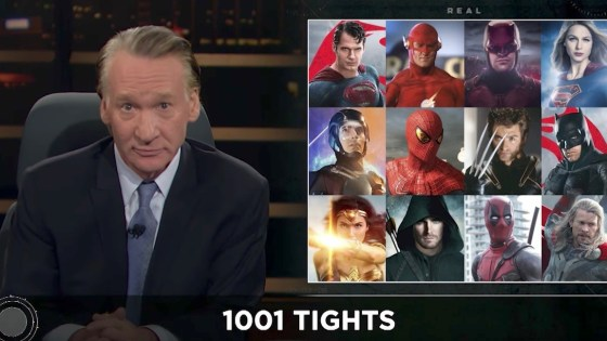 ATTN: Bill Maher - We Need Superheroes In The Age Of Donald Trump