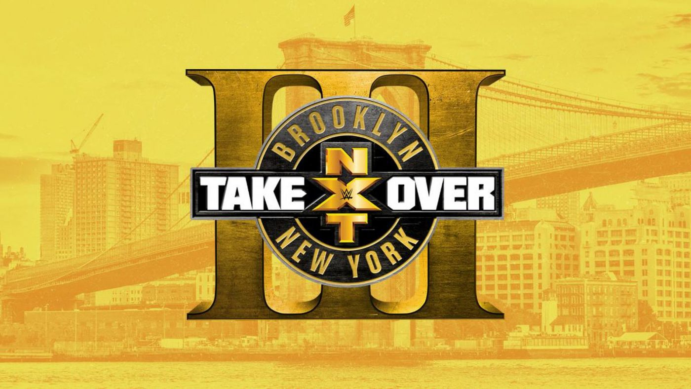 Top that, SummerSlam! NXT Takeover: Brooklyn III is a stellar night of pro wrestling