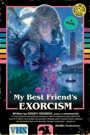 'My Best Friend's Exorcism' will entertain even the most jaded horror literature fan