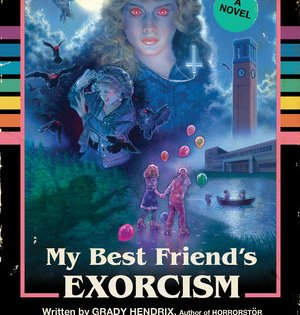 Mix a glass of 'Sixteen Candles' and 'Mean Girls,' spike it two shots of 'The Exorcist' and 'The Last Exorcism,' and you get 'My Best Friend's Exorcism.'
