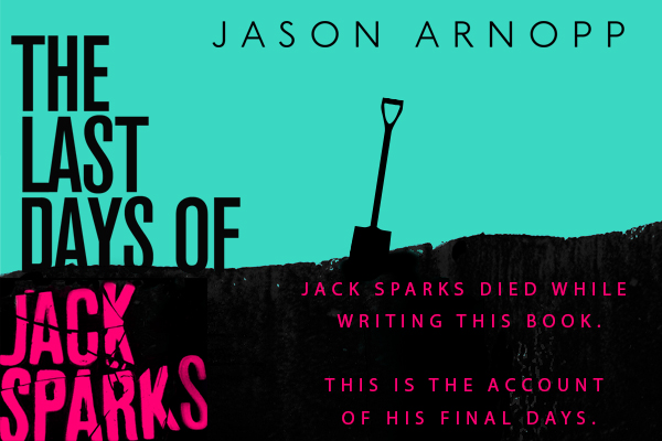 'The Last Days of Jack Sparks' make for some great nights of reading