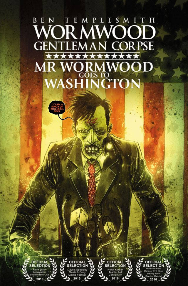 Wormwood, Gentleman Corpse: Mr. Wormwood Goes to Washington #1 Review