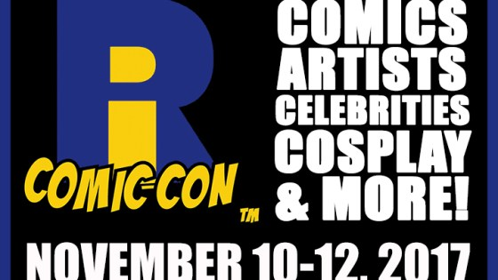 Rhode Island Comic Con 2017 is less than a week away
