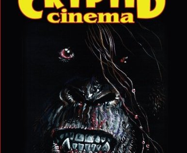 "Stephen R. Bissette's ""Cryptid Cinema"" -- a review"