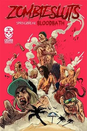Zombiesluts: Springbreak Bloodbath review: Truth in advertising
