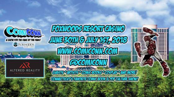 ComiCONN is coming to Foxwoods Resort Casino June 30 and July 1, and AiPT! will be there!