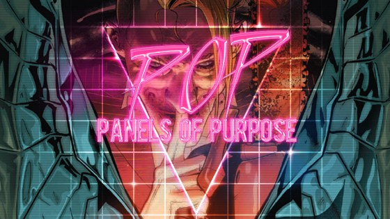 Monthly POP: Panels of Purpose - July 2018