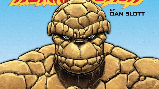 'The Thing & The Human Torch by Dan Slott' review: The Fantastic Four are in good hands