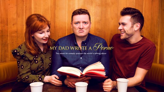 Hit podcast 'My Dad Wrote a Porno' is getting an HBO stand up special in 2019.