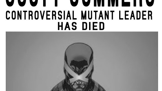 Scott Summers, the X-Man known as Cyclops, has been killed in Spain.