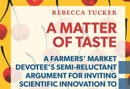 'A Matter of Taste: A Farmers' Market Devotee's Semi-Reluctant Argument for Inviting Scientific Innovation to the Dinner Table' -- book review
