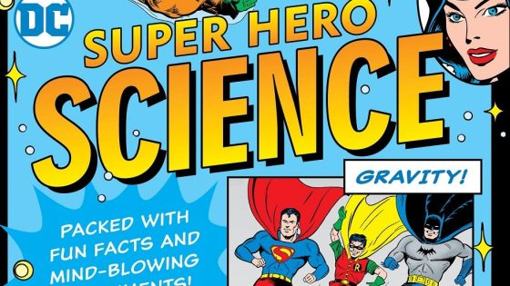 What can DC's super heroes teach us about science?