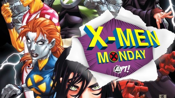 Rictor! Tempus! Maggott! This week's all about fan-favorite characters!