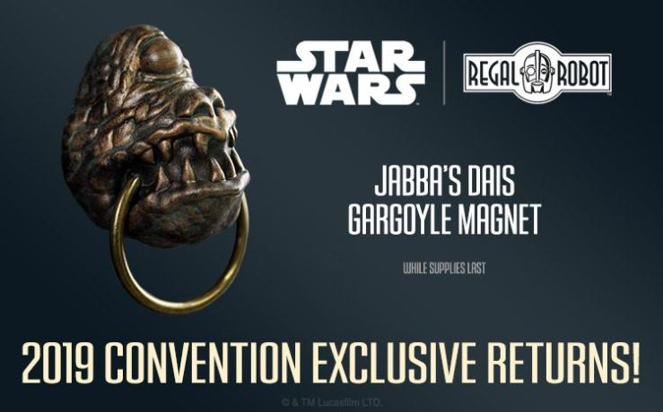 A limited number of  Regal Robot's Jabba's Dais Gargoyle Magnet are now available online and at SDCC.