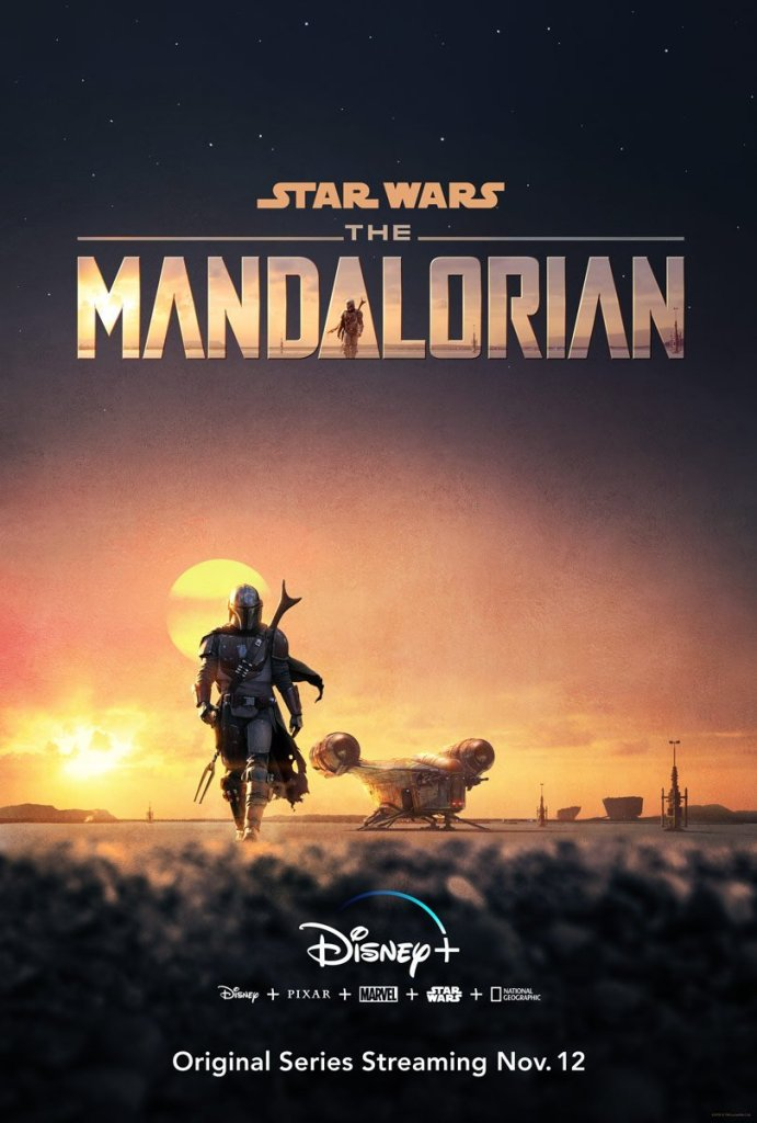 Disney+ provides fans the first poster for Star Wars: The Mandalorian