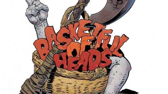 First Look: Basketful of Heads #2