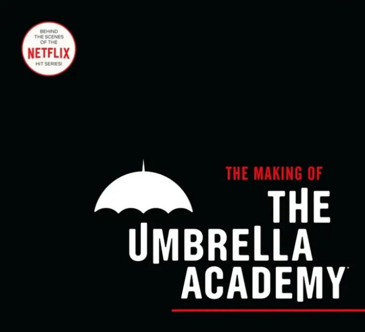 Dark Horse announces 'The Making of The Umbrella Academy'