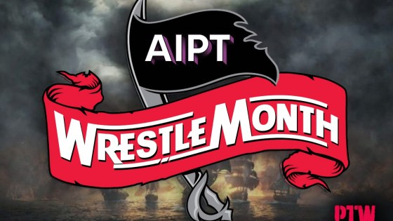 Welcome to AIPT WrestleMonth