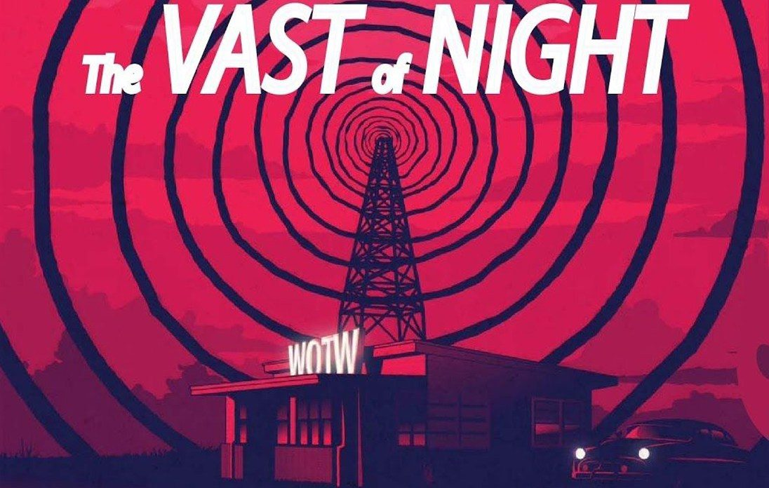 'The Vast of Night'