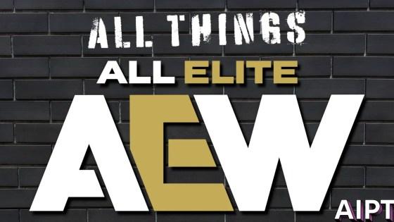 AEW All Things All Elite