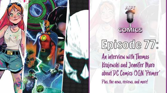 The comics podcast breaks down new DC Comics original graphic novel Primer with the writers, plus our weekly recap of comics!
