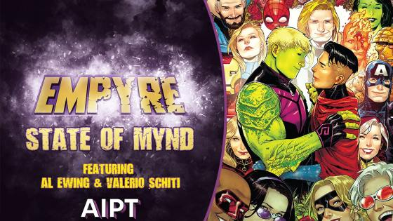 Empyre State of Mynd #7 (extra-sized): Al Ewing and Valerio Schiti answer your questions