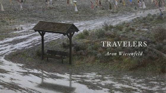 Kickstarter Alert: Aron Wiesenfeld's 'Travelers'