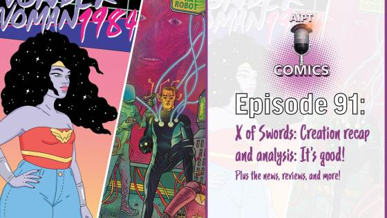 AIPT Comics Podcast Episode 91: Recap and analysis of Marvel's next event 'X of Swords'