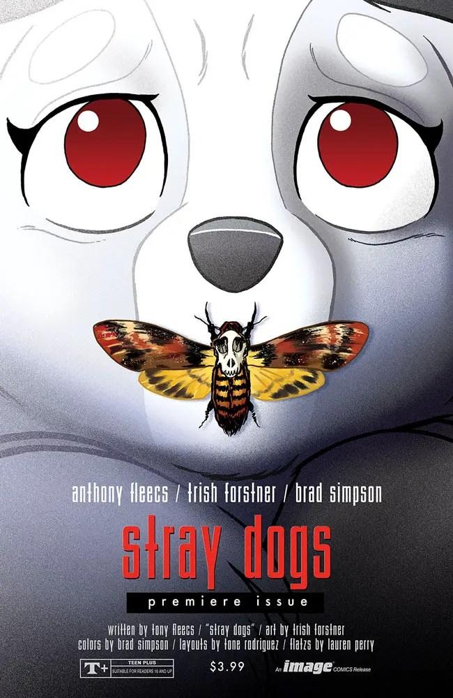 Stray Dogs #1 Image Comics February 2021