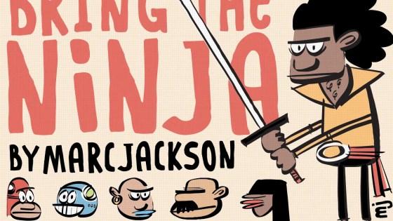 Marc Jackson's 'Bring the Ninja' review