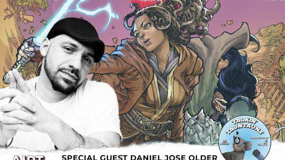 Talkin' Tauntauns Podcast episode 52: Daniel José Older interview