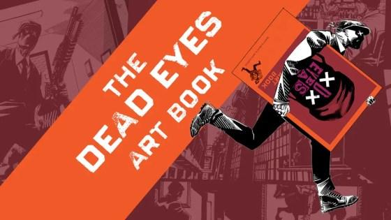 Kickstarter Alert: Dead Eyes art book