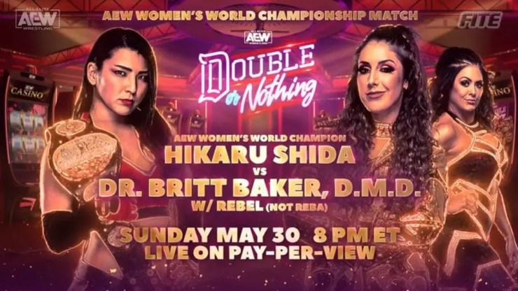 AEW Double or Nothing - Hikaru Shida vs. Dr. Britt Baker, D.M.D.