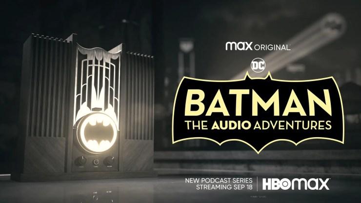 Batman Day 2021 Batman: The Audio Adventures