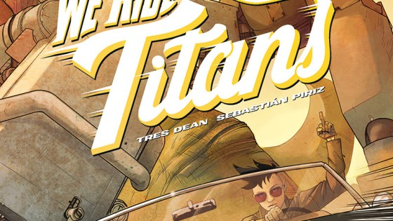 New Vault series 'We Ride Titans' marries kaiju, mechs, and family drama
