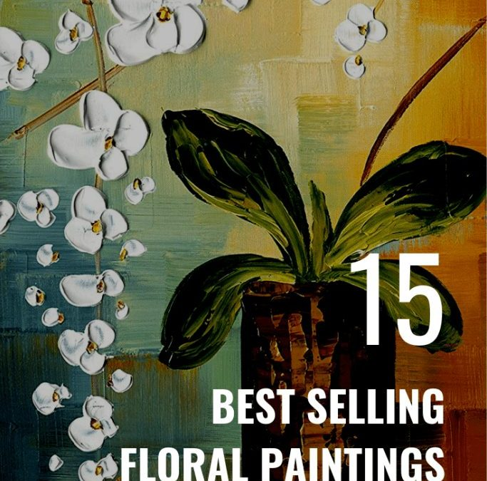 11 Best Selling Floral Paintings on Amazon