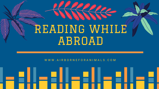 Reading While Abroad – How Not to Overpack via @airborneforanimals