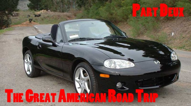The Great American Road Trip (Part 2)