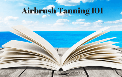 Airbrush Tanning 101 – coming soon